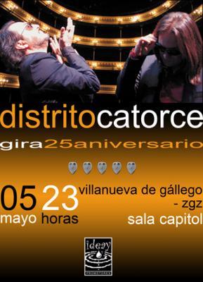 Distrito Catorce........ Gira 25 Aniversario